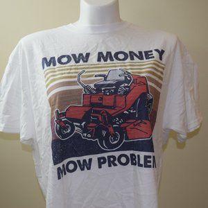 Mow Money Mow Problems T-Shirt size XL